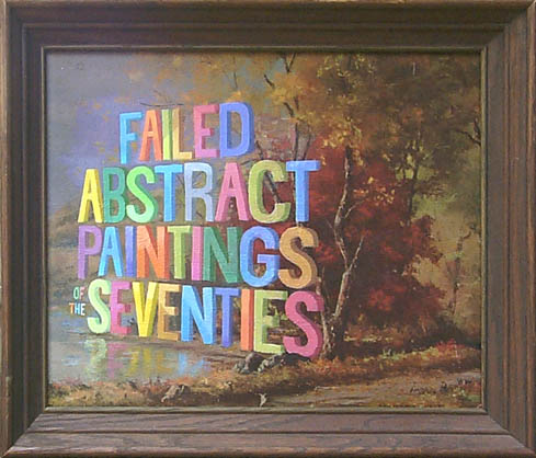 Failed Abstract Paintings of the Seventies